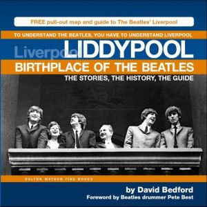 Liddypool: Birthplace of the Beatles by David Bedford